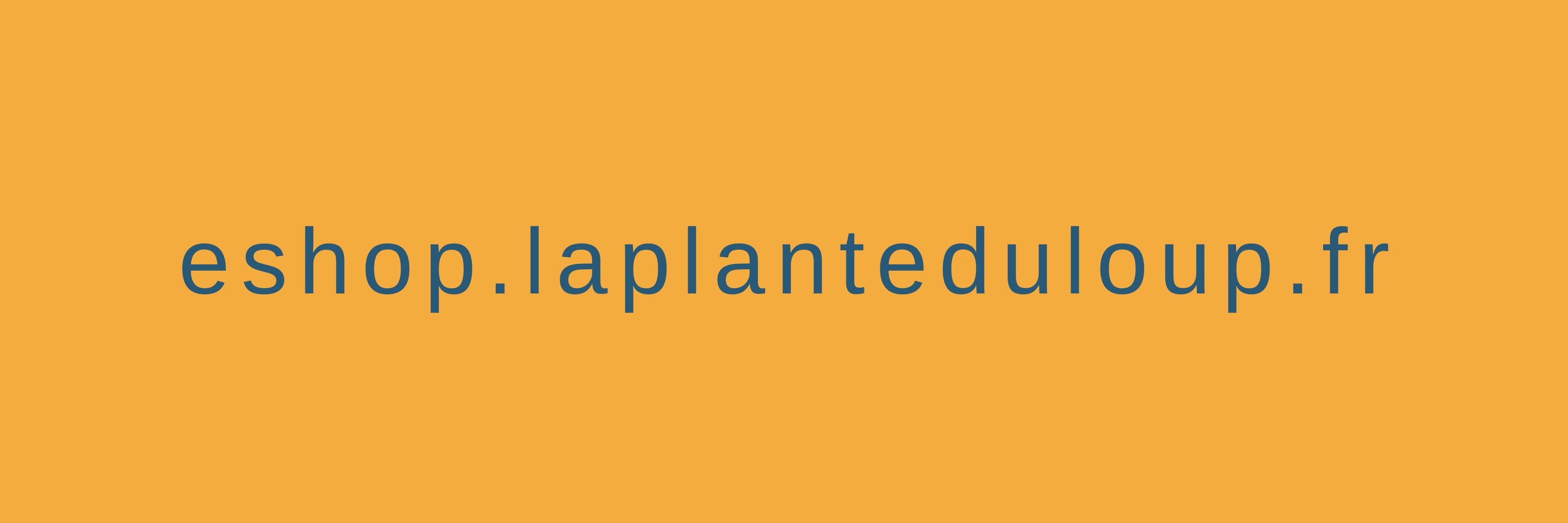 https://laplanteduloup.fr/wp-content/uploads/2020/07/eshop.png